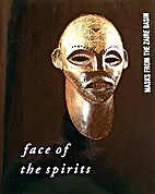 Face of the Spirits: Masks from the Zaire…
