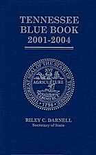 Tennessee Blue Book 2001-2004 by Riley C.…