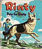 Rinty and Pals for Rusty by Dee Francis