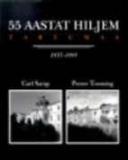 Tartumaa : 1937-1995 : [fotoalbum] by Carl…