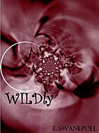 Wildly by T. Swanepoel