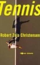 Tennis by Zola Christensen