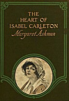 The Heart of Isabel Carleton by Margaret…
