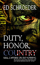 Duty, Honor, Country: Kill, Capture, or Do…