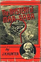 The Mystery of Mar Saba by James H. Hunter
