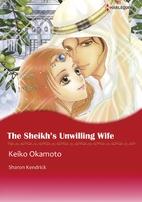 The Sheikh's Unwilling Wife [Manga] by Keiko…