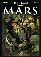 Le Lièvre de Mars Tome 5 by Patrick Cothias