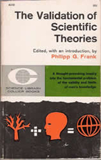 The Validation of Scientific Theories by…