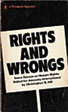 Rights and Wrongs: Some Essays on Human…