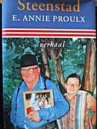Steenstad by E. Annie Proulx