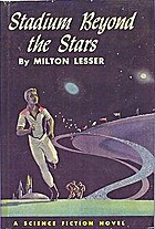 Stadium beyond the Stars by Stephen Marlowe