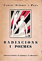 Radiacions i poemes by Carles Sindreu i Pons
