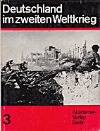 Deutschland im Zweiten Weltkrieg Band 4. Das…