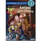 Leyendo paso a paso: Toy Story 2- Amigos…
