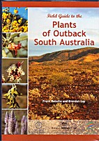 Field guide to the plants of outback South…