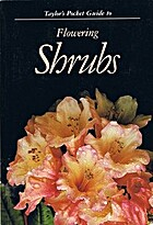 Taylor's Pocket Guide to Flowering Shrubs by…