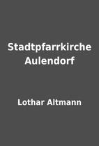 Stadtpfarrkirche Aulendorf by Lothar Altmann