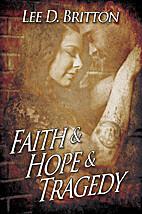 Faith & Hope & Tragedy