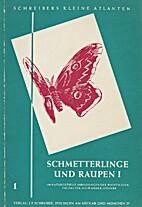 Schreibers kleiner Atlas der Schmetterlinge…