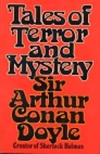 Tales of Terror and Mystery by Sir Arthur…