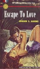 Escape to Love by Edward S. Aarons