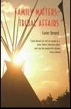 Family Matters, Tribal Affairs (Sun Tracks ,…