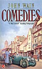 Comedies by John Wain
