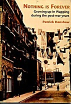 Nothing is forever by Patrick Hanshaw