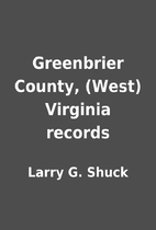 Greenbrier County, (West) Virginia records…