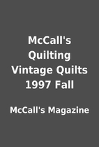 McCall's Quilting Vintage Quilts 1997 Fall…