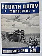 Fourth Army Maneuvers, Minnesota Area,…