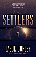 The Settlers (Movement Trilogy, #1) by Jason…