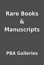 Rare Books & Manuscripts by PBA Galleries