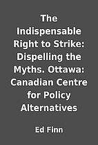 The Indispensable Right to Strike:…