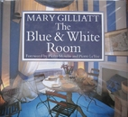 The Blue and White Room by Mary Gilliatt