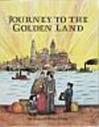 Journey to the Golden Land by Richard…