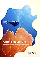 Sukelluskirja by Heikki Valkama