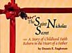 The Saint Nicholas Secret by Dennis E.…