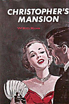 Christopher's Mansion by W. E. D. Ross