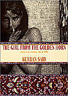 The Girl from the Golden Horn by Kurban Said