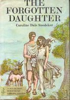 The Forgotten Daughter by Caroline Dale…
