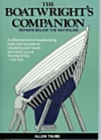 The Boatwright's Companion: Repairs Below…