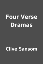 Four Verse Dramas by Clive Sansom