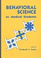 Behavioral Science for Medical Students by…
