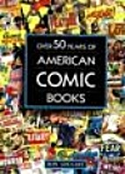Over 50 Years of American Comic Books by Ron…