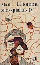 Homme sans qualité, tome 4 by Robert Musil