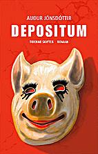 Depositum by Auður Jónsdóttir