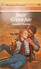 Dear Green Isle by Annabel Murray