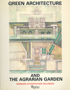 Green Architecture & The Agrarian Garden by…