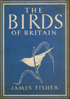 The Birds of Britain by James Fisher